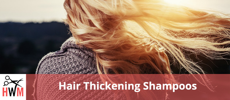 Best Natural Hair Thickening Shampoos for Men and Women