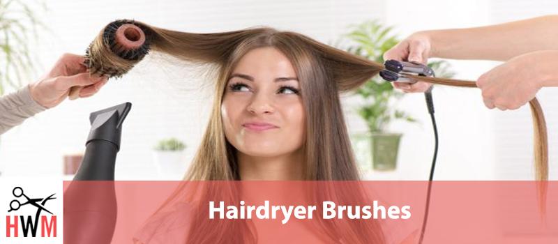 8 Best Hairdryer Brushes of 2019