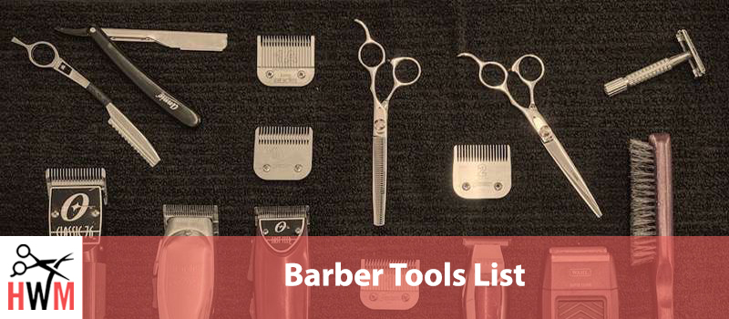 Best Barber Tools – Comprehensive List of All You Need