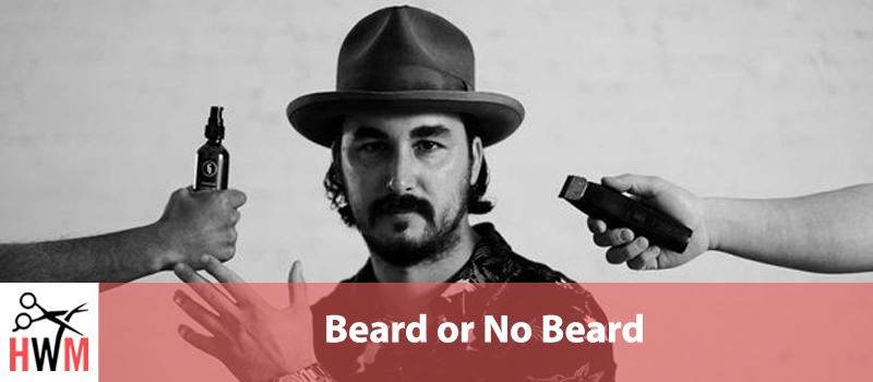 Beard or No Beard? Easy Ways to Decide
