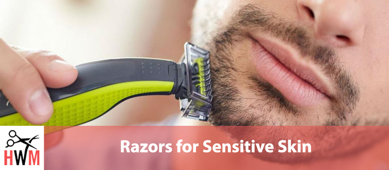 12 Best Razors for Sensitive Skin of 2019