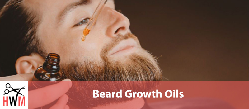 7 Best Beard Growth Oils