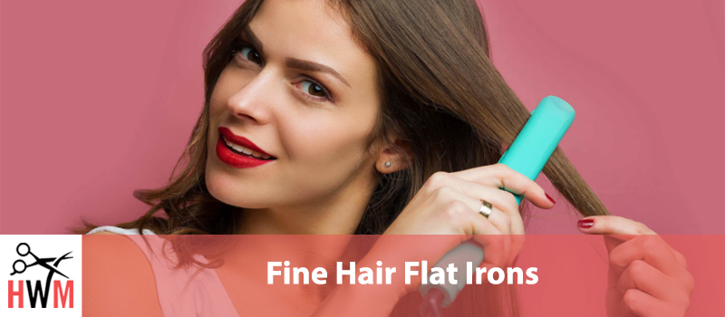 9 Best Flat Irons for Fine Hair
