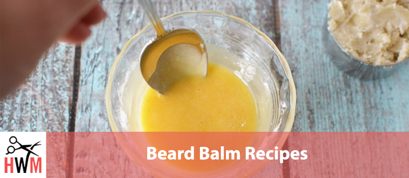 10 Best Beard Balm Recipes that Work