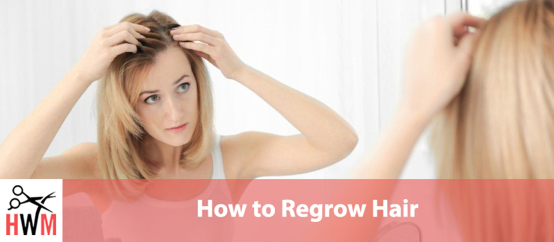 How to Regrow Hair Fast and Naturally