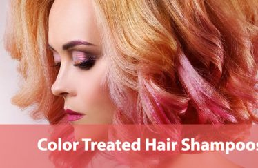 Best Shampoos for Color Treated Hair