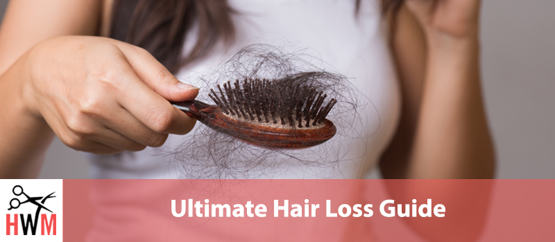 Ultimate Guide to Hair Loss: Everything You Need to Know to Grow Hair
