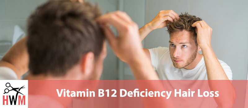 Vitamin B12 Deficiency Hair Loss