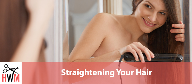 How to Straighten Hair – Ultimate How-To Guide