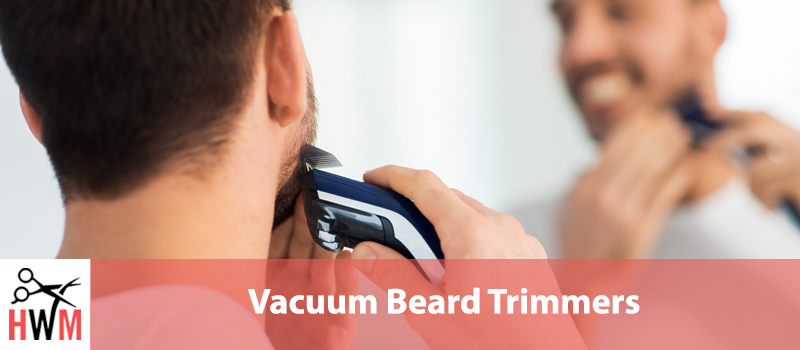 Best-Beard-Trimmers-With-Vacuums