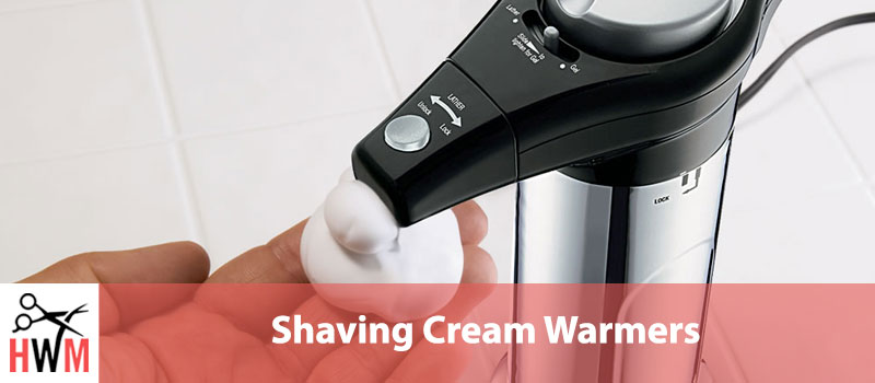 Best-Shaving-Cream-Warmers