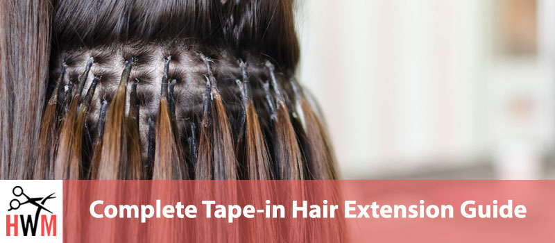 Complete-Tape-in-Hair-Extension-Guide