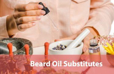 Beard Oil Substitutes