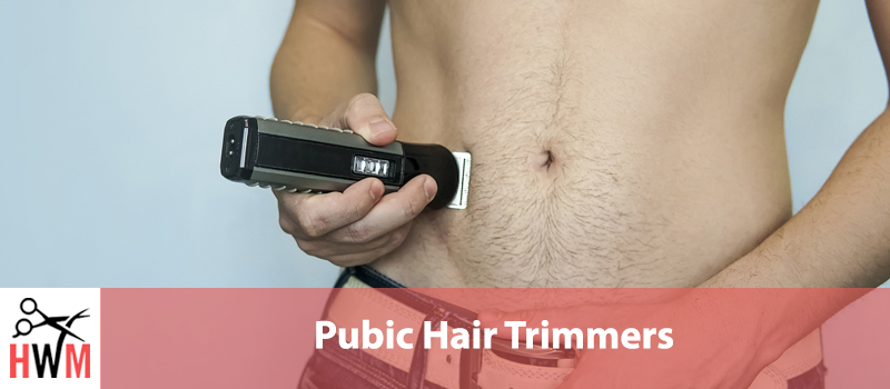 5 Best Pubic Hair Trimmers of 2020