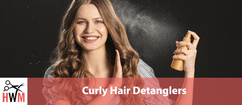 9 Best Detanglers for Curly Hair