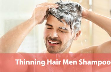 Best-Men-Shampoos-for-Thinning-Hair