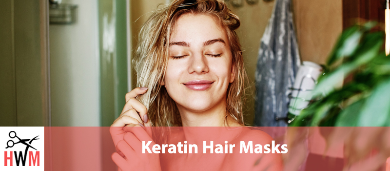Best Keratin Hair Masks
